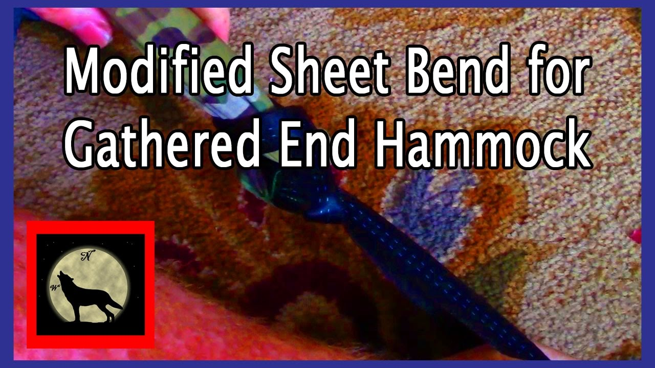 modified sheet bend for gathered end hammock modified sheet bend for gathered end hammock   youtube  rh   youtube
