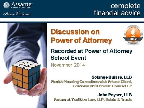 Think First Before Agreeing To Act As Power of Attorney! Podcast Interview -