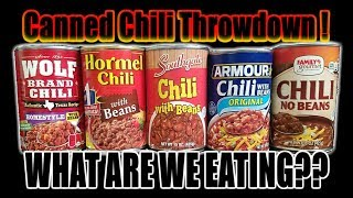 Canned Chili Throwdown! ­ Who Has The Best Chili? - WHAT ARE WE EATING?? - The Wolfe Pit
