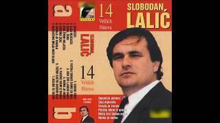Slobodan Lalic - Koliko te volim - (Audio 1999)HD