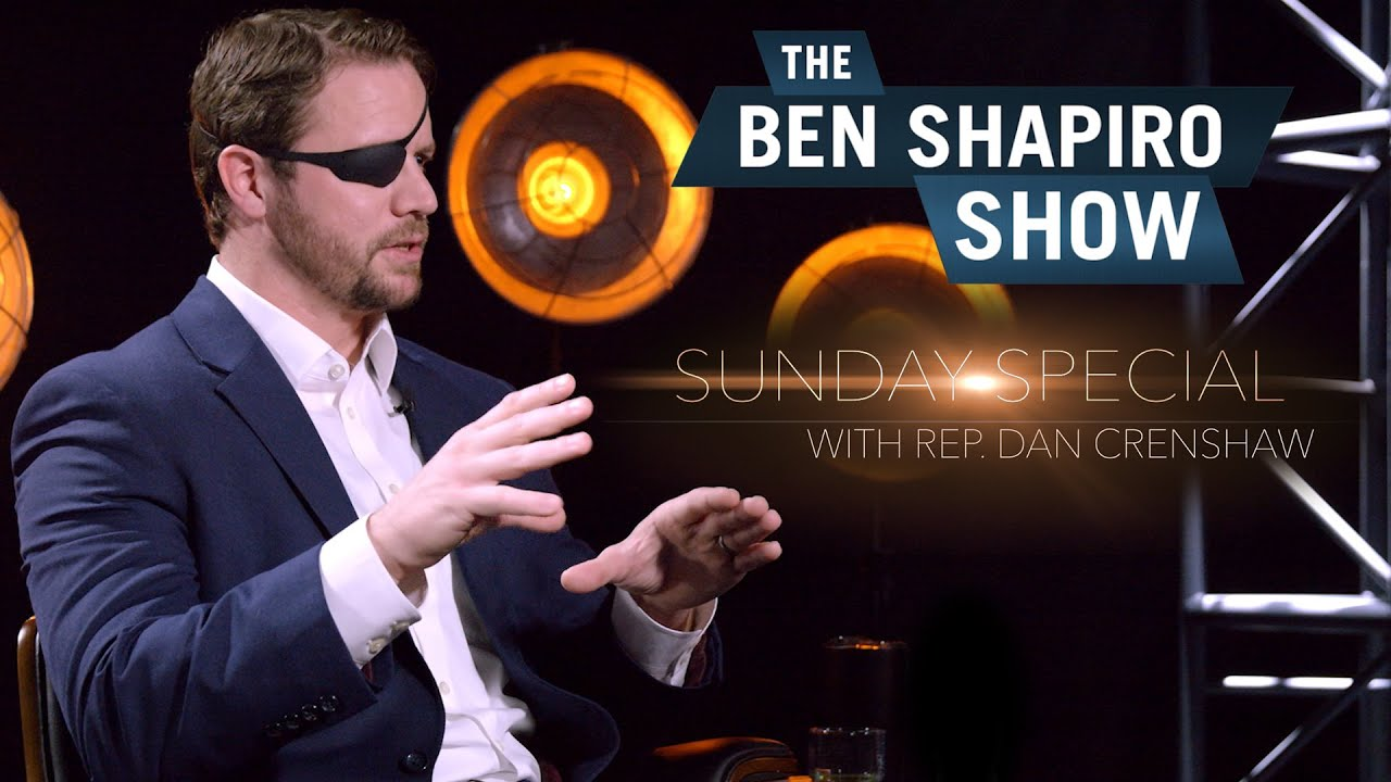 Dan Crenshaw | The Ben Shapiro Show Sunday Special Ep. 40