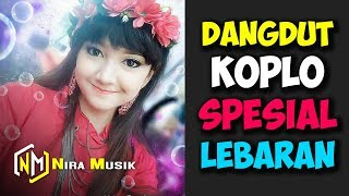 Top Hits -  1 Jam Nonstop Dangdut Koplo Spesial Lebaran