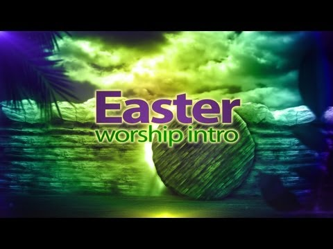 Easter Video - Easter Worship Intro