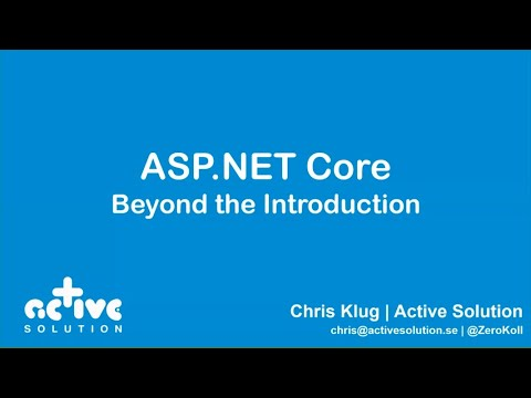 ASP.NET Core Beyond The Basics - Chris Klug