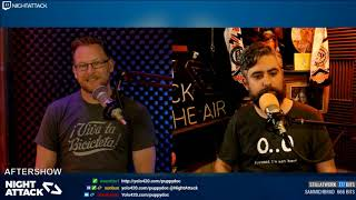 Night Attack #220: Aftershow