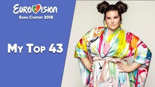 Eurovision 2018 - My Top 43 (After the Show)「EuroCore」