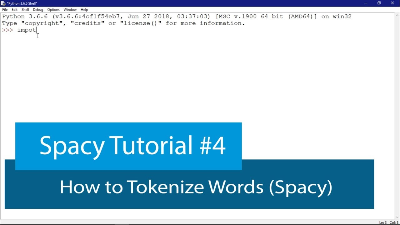 PYTHON NATURAL LANGUAGE PROCESSING #4 - WORD TOKENIZATION WITH SPACY
