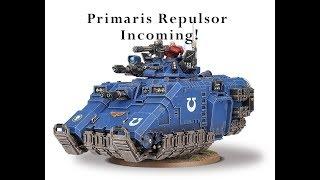 Primaris Repulsor Warhammer 40k Table Top Gaming