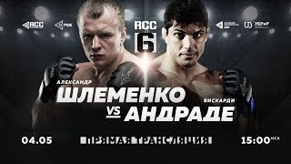May, 4 | RCC6: Russian Cagefighting Championship | Shlemenko vs Andrade | Frolov vs Billstein