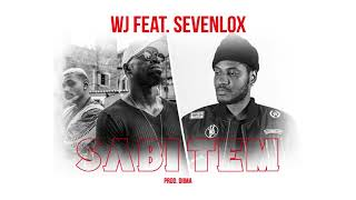 WJ feat. Sevenlox - Sabi Tem (Official Audio)