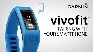 Garmin vívofit: pairing with your smartphone