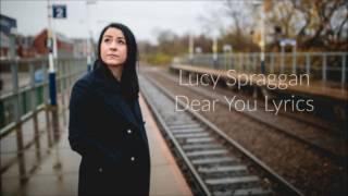 Dear You Lyrics - Lucy Spraggan