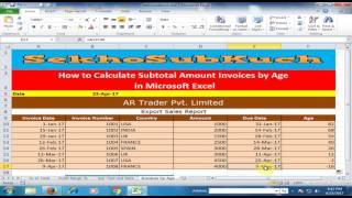 how to calculate subtotal amount invoices by age in microsoft excel excel tips and tricks