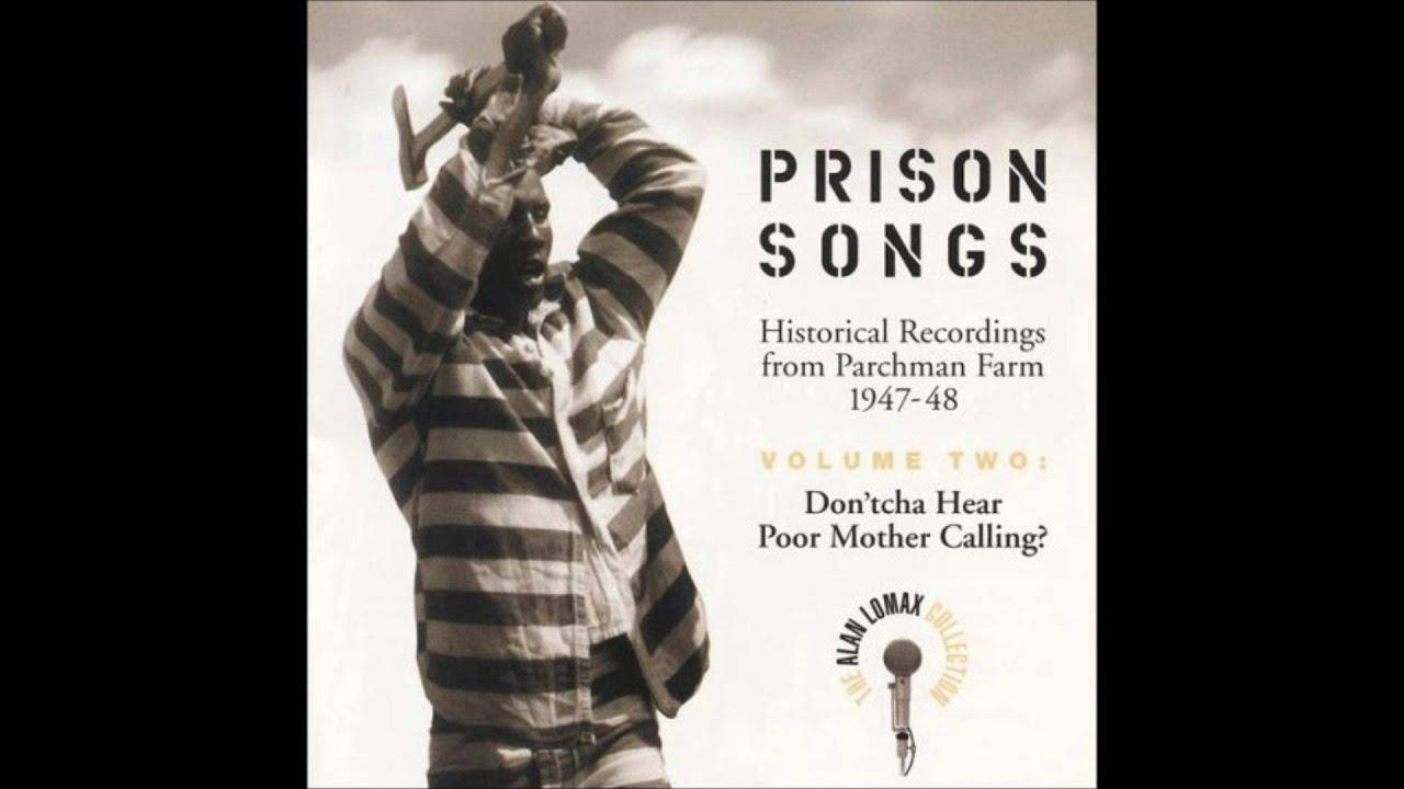 Parchman Farm Inmates Well I Wonder Youtube