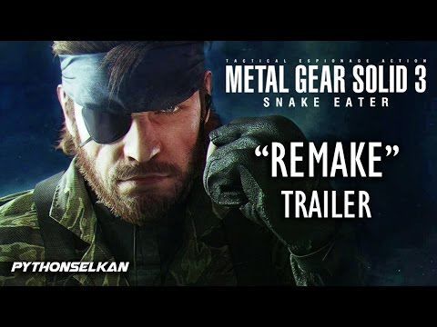 "METAL GEAR SOLID 3 ""REMAKE"" TRAILER - PythonSelkan's Vision"