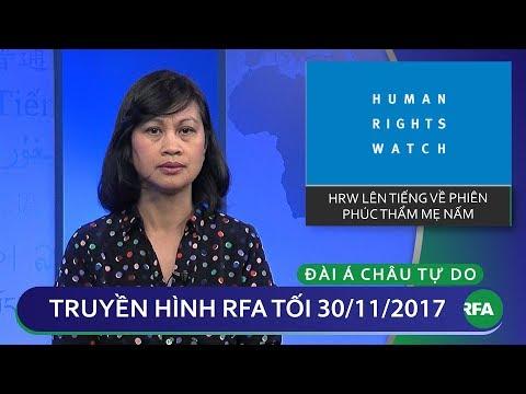 Thời sự tối 30.11.2017 | Tổ chức HRW lên tiếng về bản án Nguyễn Ngọc Như Quỳnh | © Official RFA