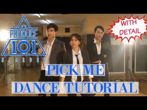 PRODUCE 101 – 나야 나 (PICK ME) DANCE TUTORIAL