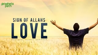 Sign Of Allah's Love