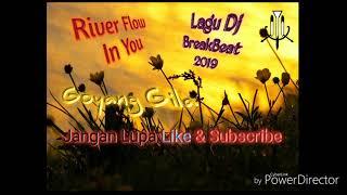 lagu-dj-river-flows-in-you-breakbeat-terbaru-2019
