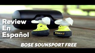 BOSE SoundSport Free! Review en ESPANOL