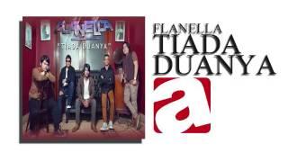 Flanella - Tiada Duanya [Officia Video Music]