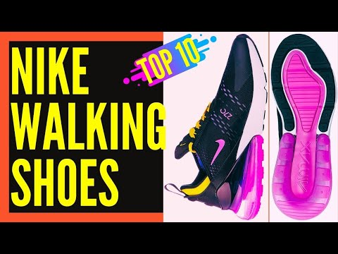 Best Nike Walking Shoes for Women and Men || Best Nike Shoes for Walking all day