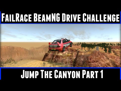FailRace BeamNG Drive Challenge Jump The Canyon Part 1 poster