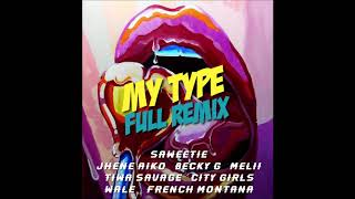 Saweetie, DJ Boricua - My Type (Full Remix) (Official Audio)