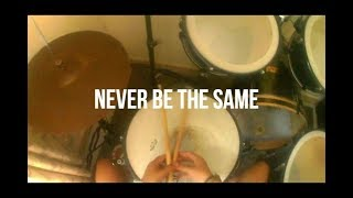 Never Be The Same - Camila Cabello ft. Kane Brown | DruMMer (Drum Cover) Video