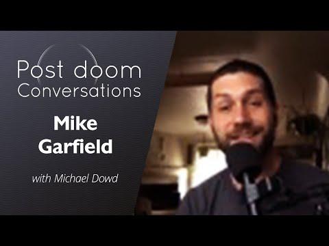 Mike Garfield: Post-doom with Michael Dowd