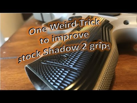 One Weird Trick to Improve Performance of Stock Shadow 2 Grips [clickbait]