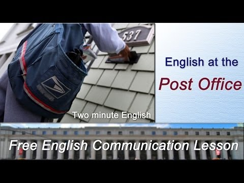 Every Day English Conversations!  - Post Office English. English At the Post Office