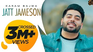 JATT JAMESON - Full Video | KARAM BAJWA | RAVI ...