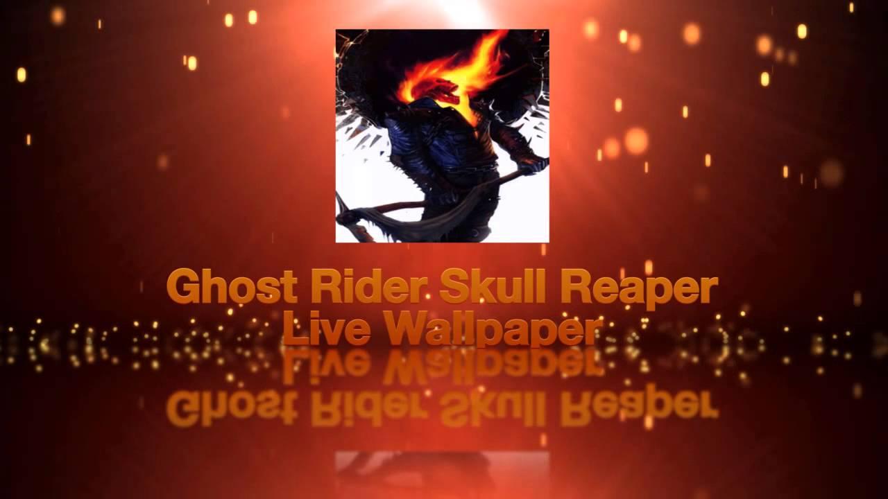 Ghost Rider Skull Reaper Live Wallpaper - YouTube