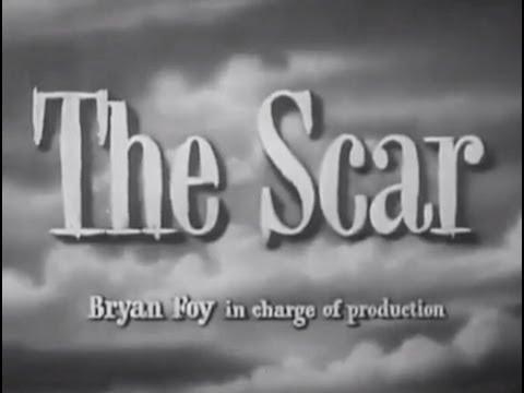 The Scar (1948) [Film Noir] [Drama]