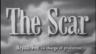 The Scar (1948) [Film Noir] [Drama]