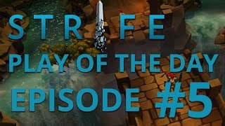 ★ Strife Play Of The Day | Episode 5 | Fear the Madman ★