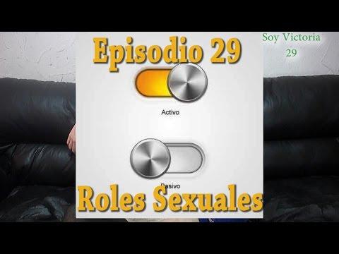 Roles Sexuales (Activo, Pasivo, Versátil) - Soy Victoria 29