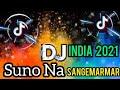 Dj India Full Bass Terbaru  Suno Na Sangemarmar Remix Full Bas Music Remix Idar Sejagad  Mp3 - Mp4 Download