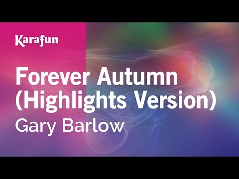 Karaoke Forever Autumn (Highlights Version) - Gary Barlow *