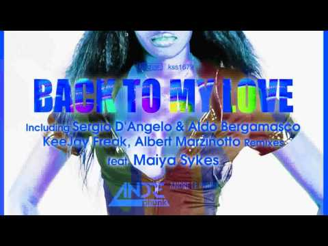Andre Le Phunk ft Maiya Sykes - Back To My Love (Sergio D'Angelo & Aldo Bergamasco Extended Mix)