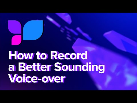 How To Record A Better Sounding Voice-over