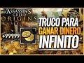 Assassin's Creed Origins   TRUCO para FARMEAR y GANAR DINERO Y EXPERIENCIA INFINITO