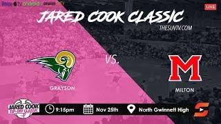 2019 Jared Cook Classic - Grayson vs. Milton (Devion Smith, Caleb Murphy, Bruce Thornton etc.)
