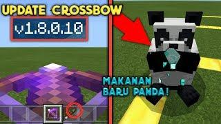 Gila Croosbow OP Coi! UPDATE MCPE 1.8.0.10 Makanan Baru Panda? Minecraft PE