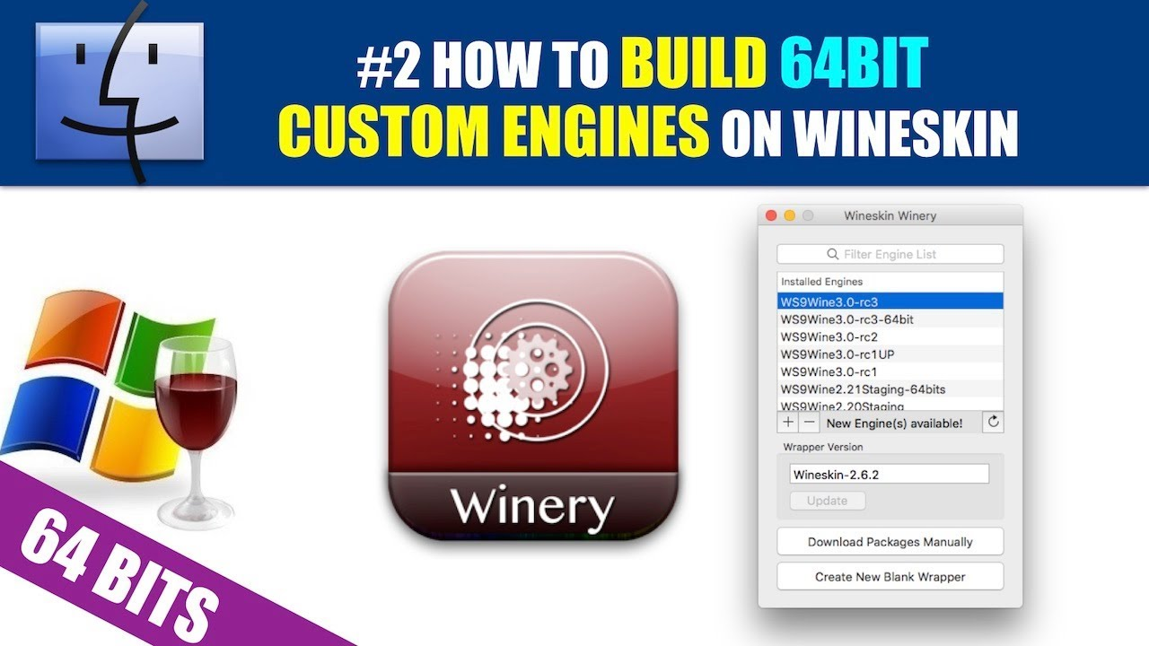 #2 How to Build 64Bit Wrappers on Wineskin