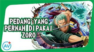 Download Wow Fakta | Pedang yang pernah dipakai Zoro | One Piece