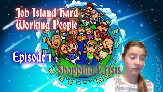 Job Island Hard Working People: 01: Shopping Crisis