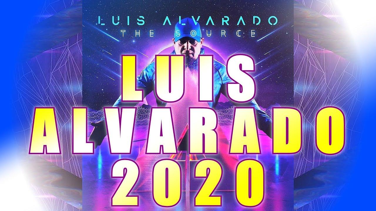DJ LUIS ALVARADO - 2020 NEW YEAR SET
