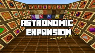Minecraft: Astronomic Expansion Addon Guide/Showcase(A Must Have 2018 Addon!)